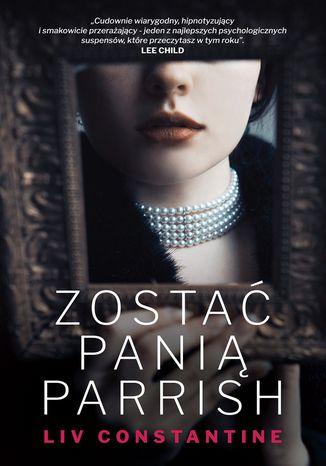 Okładka książki/ebooka Zostać panią Parrish