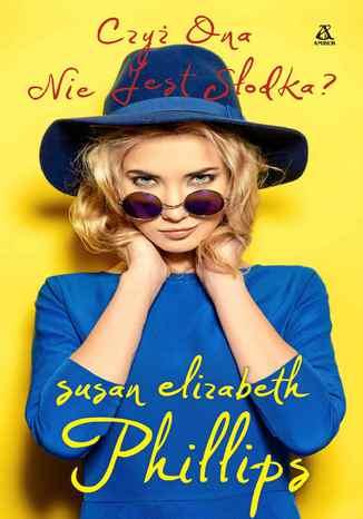 Okładka książki/ebooka Czyż ona nie jest słodka?