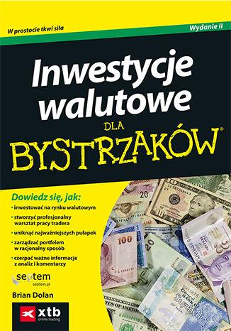 Okładka książki/ebooka Inwestycje walutowe dla bystrzaków. Wydanie II