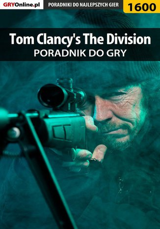 Okładka książki/ebooka Tom Clancy's The Division - poradnik do gry