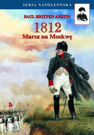Okładka książki/ebooka Marsz na Moskwę