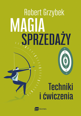 Okładka książki Magia sprzedaży. Techniki i ćwiczenia