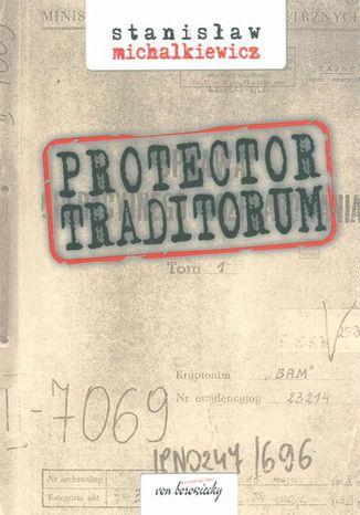 Okładka książki/ebooka Protector traditorum