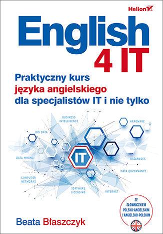 Okładka książki/ebooka English 4 IT. Praktyczny kurs języka angielskiego dla specjalistów IT i nie tylko
