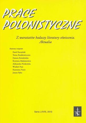 Okładka książki/ebooka Prace Polonistyczne t. 68/2013