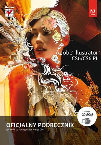 Okładka książki/ebooka Adobe Illustrator CS6/CS6 PL. Oficjalny podręcznik