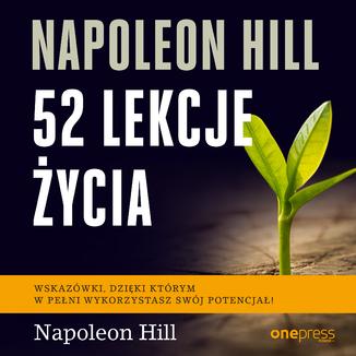 Okładka książki Napoleon Hill. 52 lekcje życia