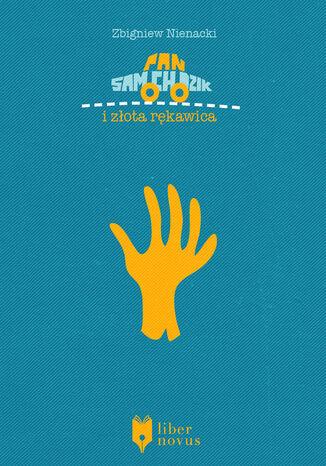 Okładka książki/ebooka Pan Samochodzik (Tom 11). Pan Samochodzik i złota rękawica