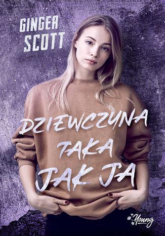 Okładka książki/ebooka Dziewczyna taka jak ja