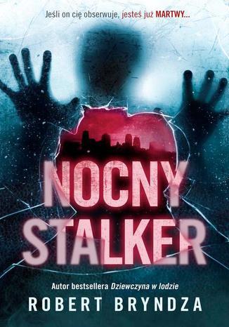 Okładka książki/ebooka Nocny stalker