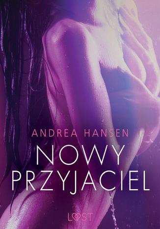Okładka książki/ebooka Nowy przyjaciel - opowiadanie erotyczne