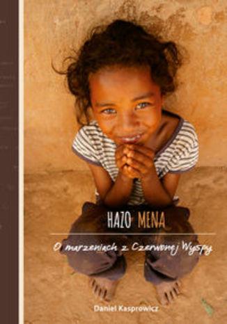 Okładka książki/ebooka Hazo Mena O marzeniach z Czerwonej Wyspy