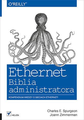 Okładka książki/ebooka Ethernet. Biblia administratora
