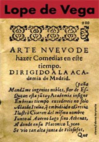 Okładka książki/ebooka Nowa sztuka pisania komedii w dzisiejszych czasach przedstawiona Akademii w Madrycie