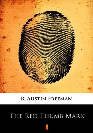 Okładka książki/ebooka The Red Thumb Mark