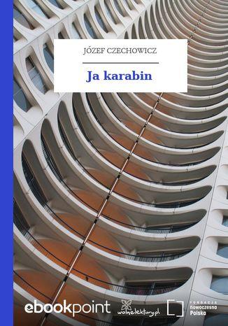 Okładka książki/ebooka Ja karabin