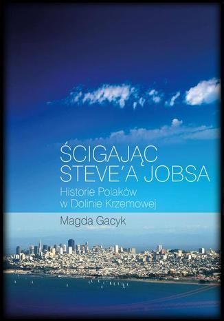 Okładka książki/ebooka Ścigając Steve'a Jobsa