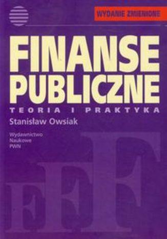 Okładka książki/ebooka Finanse publiczne Teoria i praktyka