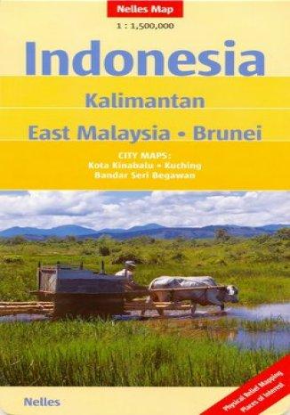 Okładka książki/ebooka Indonezja. Kalimantan, Wschdnia Malezja, Brunei. Mapa