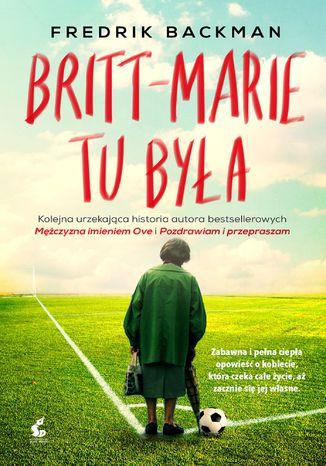 Okładka książki/ebooka Britt-Marie tu była