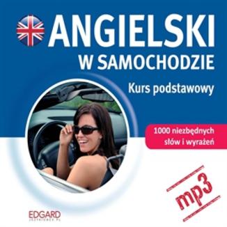 Okładka książki Angielski w samochodzie. Kurs podstawowy