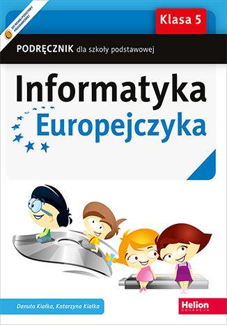 Okładka książki/ebooka Informatyka Europejczyka. Podręcznik dla szkoły podstawowej. Klasa 5