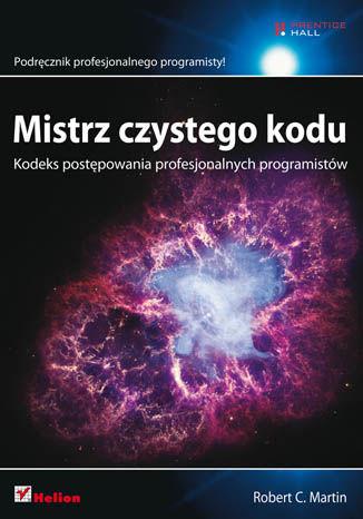 Okładka książki Mistrz czystego kodu. Kodeks postępowania profesjonalnych programistów