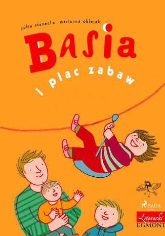 Okładka książki/ebooka Basia i plac zabaw