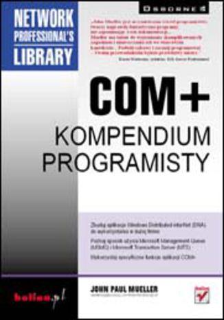 Okładka książki/ebooka COM+. Kompendium programisty