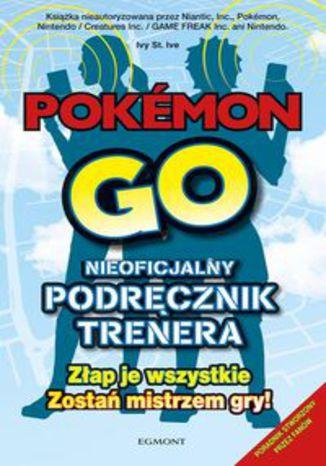 Okładka książki Pokémon Go. Przewodnik