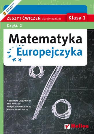 Okładka książki/ebooka Matematyka Europejczyka. Zeszyt ćwiczeń dla gimnazjum. Klasa 1. Część 2