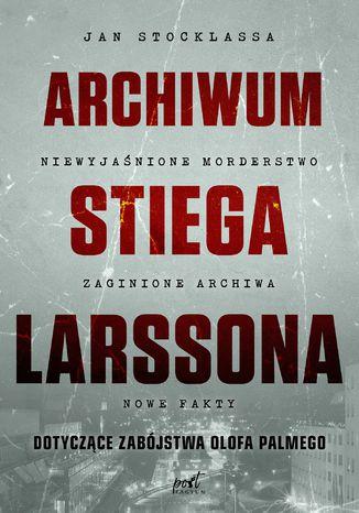 Okładka książki/ebooka Archiwum Stiega Larssona