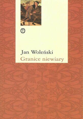 Okładka książki/ebooka Granice niewiary