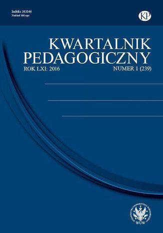 Okładka książki/ebooka Kwartalnik Pedagogiczny 2016/1 (239)