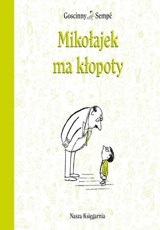 Okładka książki/ebooka Mikołajek ma kłopoty