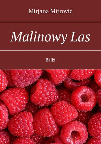 Okładka książki/ebooka Malinowy Las