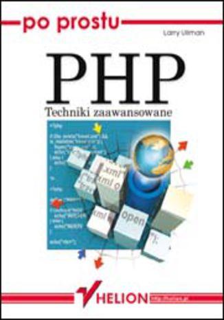 Okładka książki/ebooka Po prostu PHP. Techniki zaawansowane