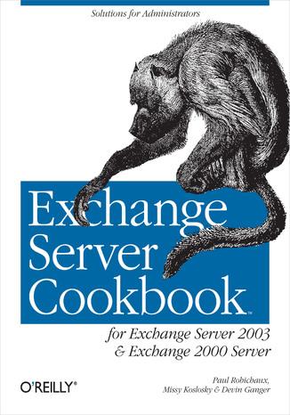 Okładka książki/ebooka Exchange Server Cookbook. For Exchange Server 2003 and Exchange 2000 Server