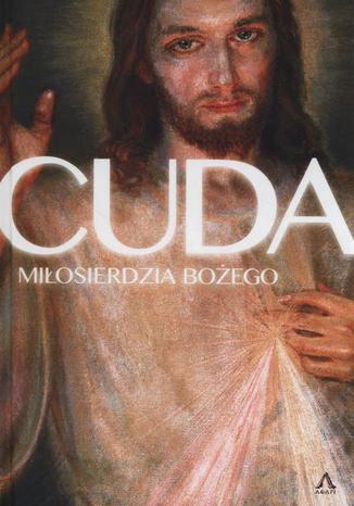 Okładka książki/ebooka Cuda miłosierdzia Bożego