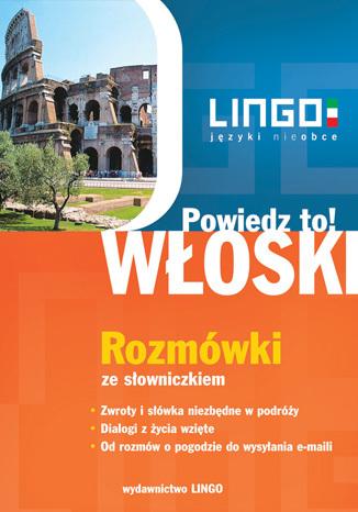 Okładka książki/ebooka Włoski. Rozmówki. Powiedz to!