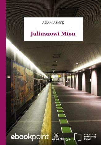Okładka książki/ebooka Juliuszowi Mien