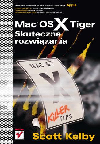 Okładka książki/ebooka Mac OS X Tiger. Skuteczne rozwiązania