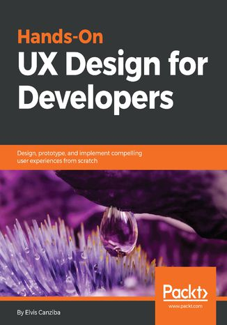 Okładka książki/ebooka Hands-On UX Design for Developers