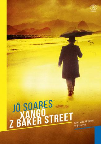 Okładka książki/ebooka Xango z Baker Street