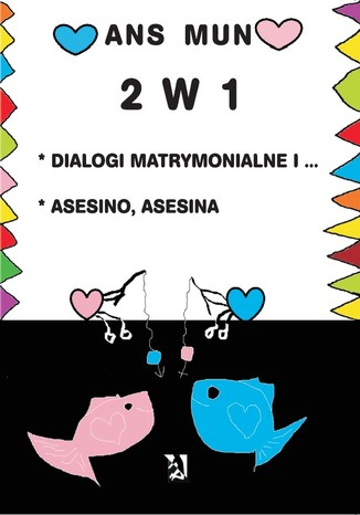 Okładka książki/ebooka 2 w 1. Dialogi matrymonialne i... Asesino, Asesina