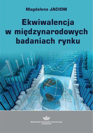 Okładka książki/ebooka Ekwiwalencja w międzynarodowych badaniach rynku