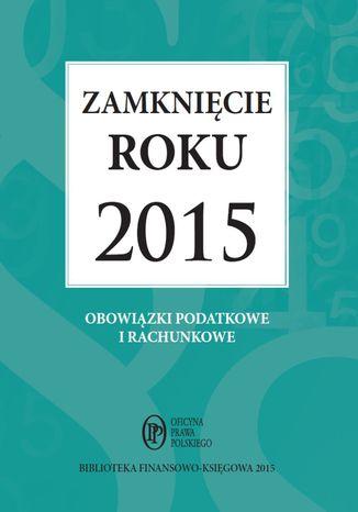 Okładka książki/ebooka Zamknięcie roku 2015