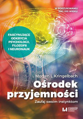Okładka książki/ebooka Ośrodek przyjemności. Zaufaj swoim instynktom