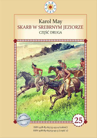Okładka książki/ebooka Skarb w Srebrnym Jeziorze. Część 2