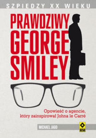 Okładka książki/ebooka Prawdziwy George Smiley